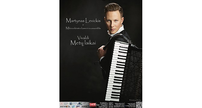 Akordeonininkas Martynas Levickis su kameriniu ansambliu Troškūnuose pristatys  įspūdingą koncertą
